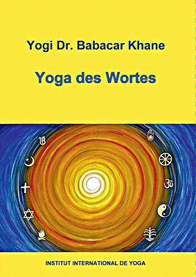 Yoga des Wortes